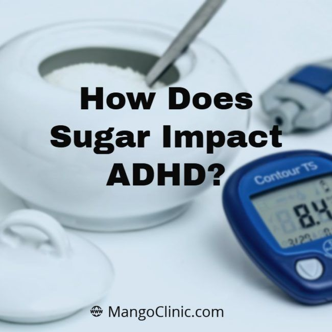 How-Does-Sugar-Impact-ADHD_-1-e1552241861256.jpg