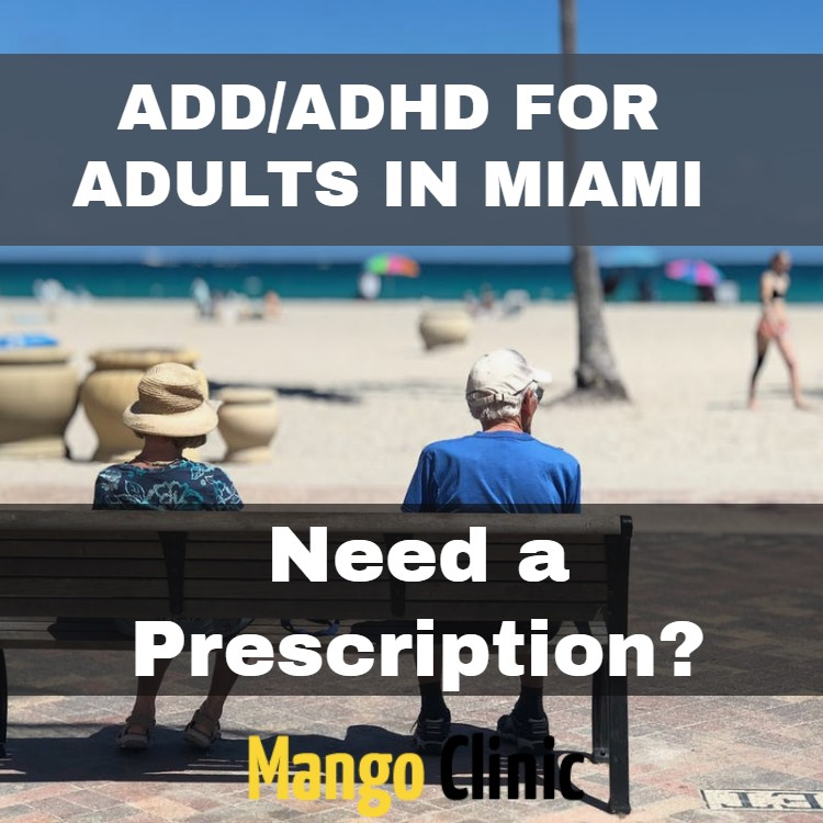 ADD/ ADHD Treatment in Miami