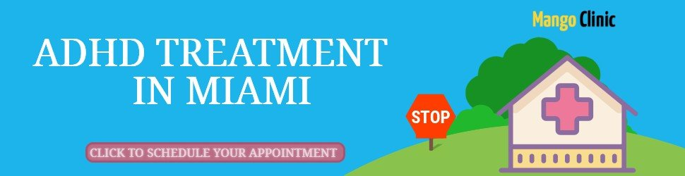 ADHD Treatment Clinic in Miami