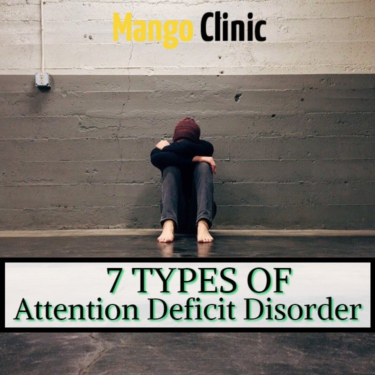 Seven-Types-Of-Attention-Deficit-Disorder.jpg
