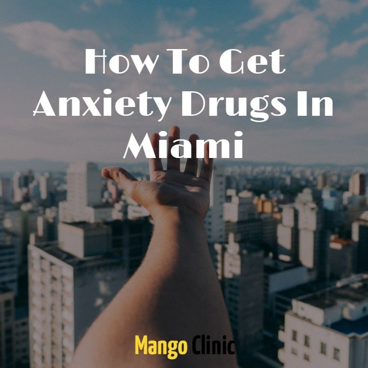 Anxiety-Drugs-In-Miami.jpg