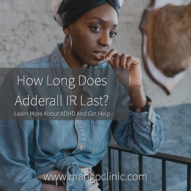 How-Long-Does-Adderall-IR-Last_.jpg