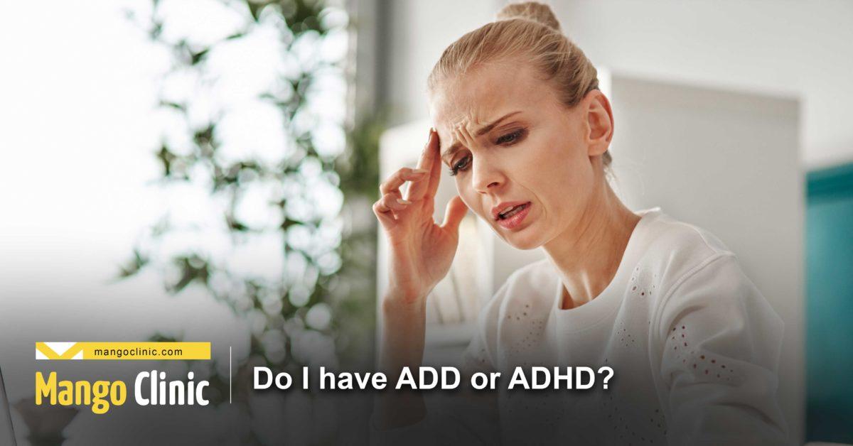 Do-I-have-ADD-or-ADHD-1200x628.jpg