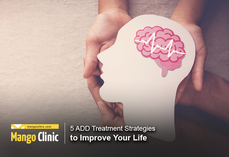 ADD Treatment Strategies