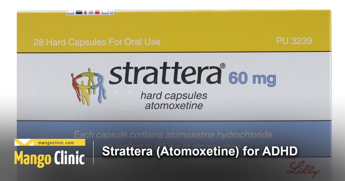 Strattera (Atomoxetine)