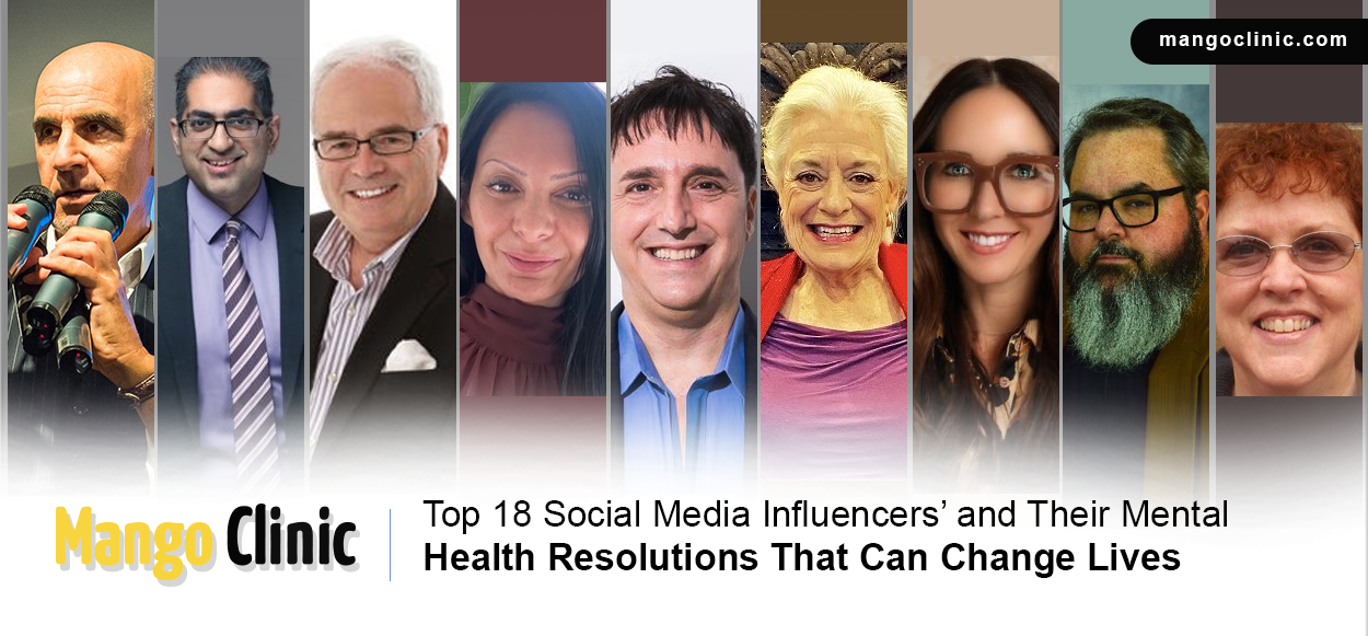 Top 18 Social Media Influencers and Their Mental Health Resolutions That Can Change Lives
