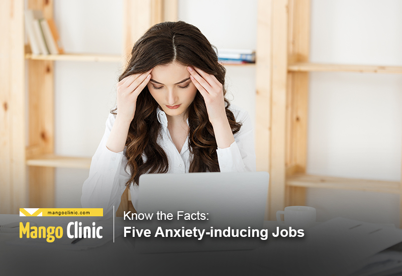 Facts-About-Five-Anxiety-Inducing-Jobs.jpg