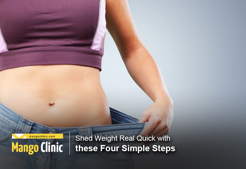 Shed Weight Quickly With Four Simple Steps