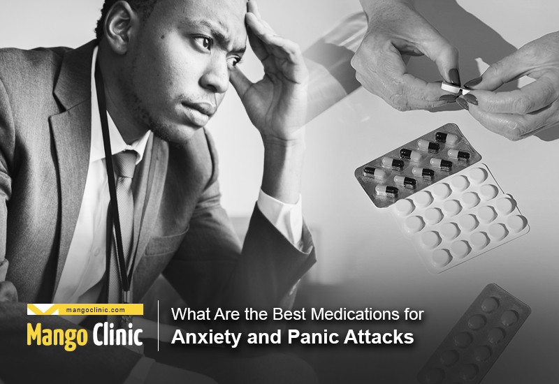 Best Medication for Anxiety