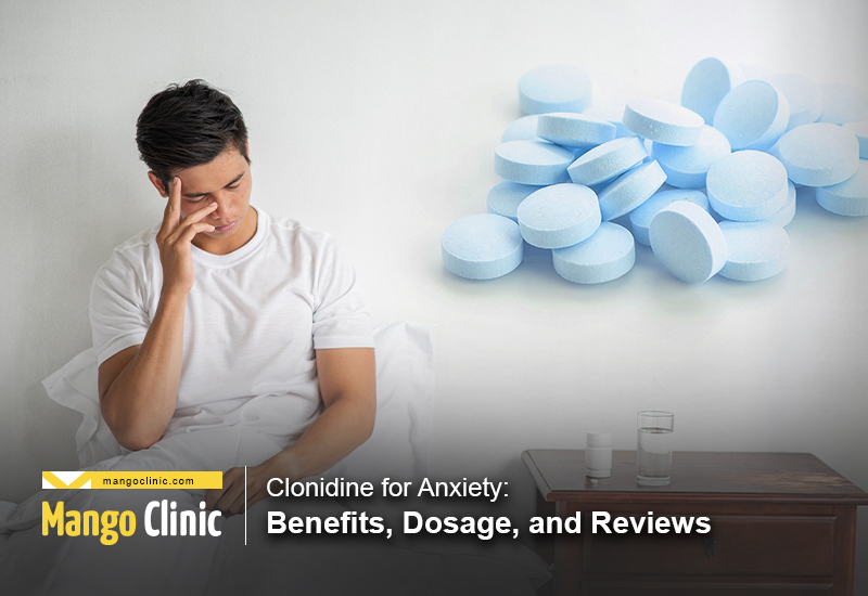 Clonidine for Anxiety