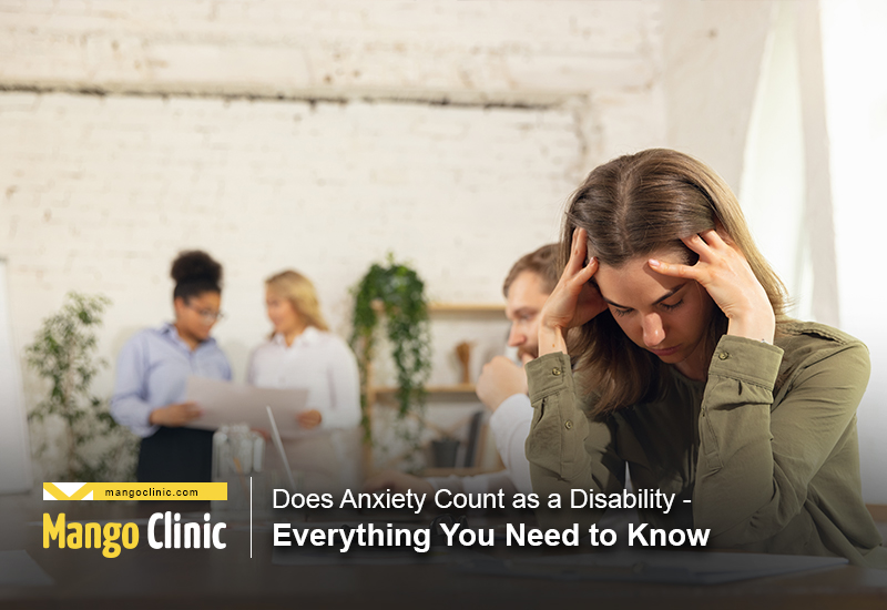 Evaluating Anxiety as a Disability