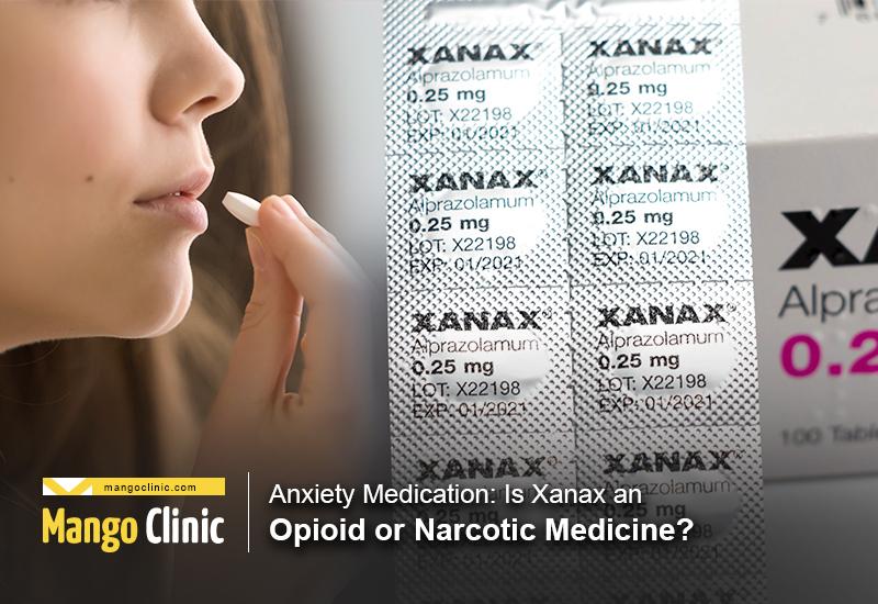 Is Xanax an Opioid?