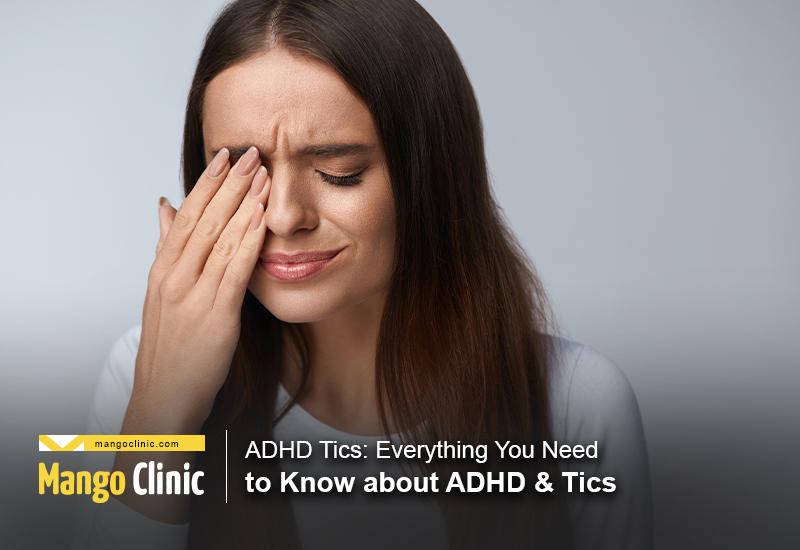 ADHD Tics
